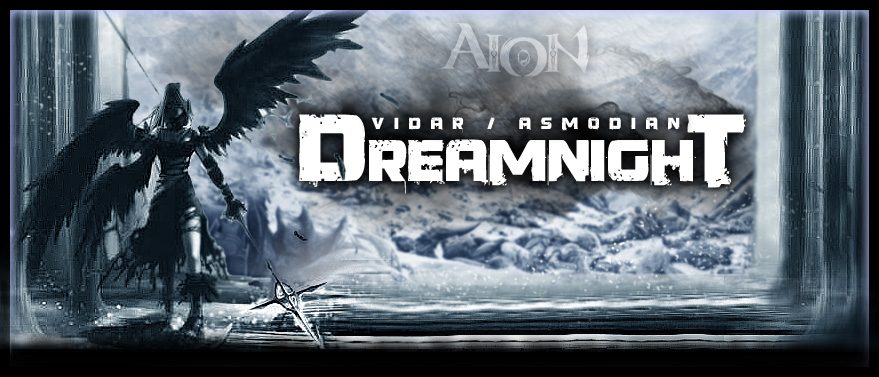 dreamnight Aion Index du Forum