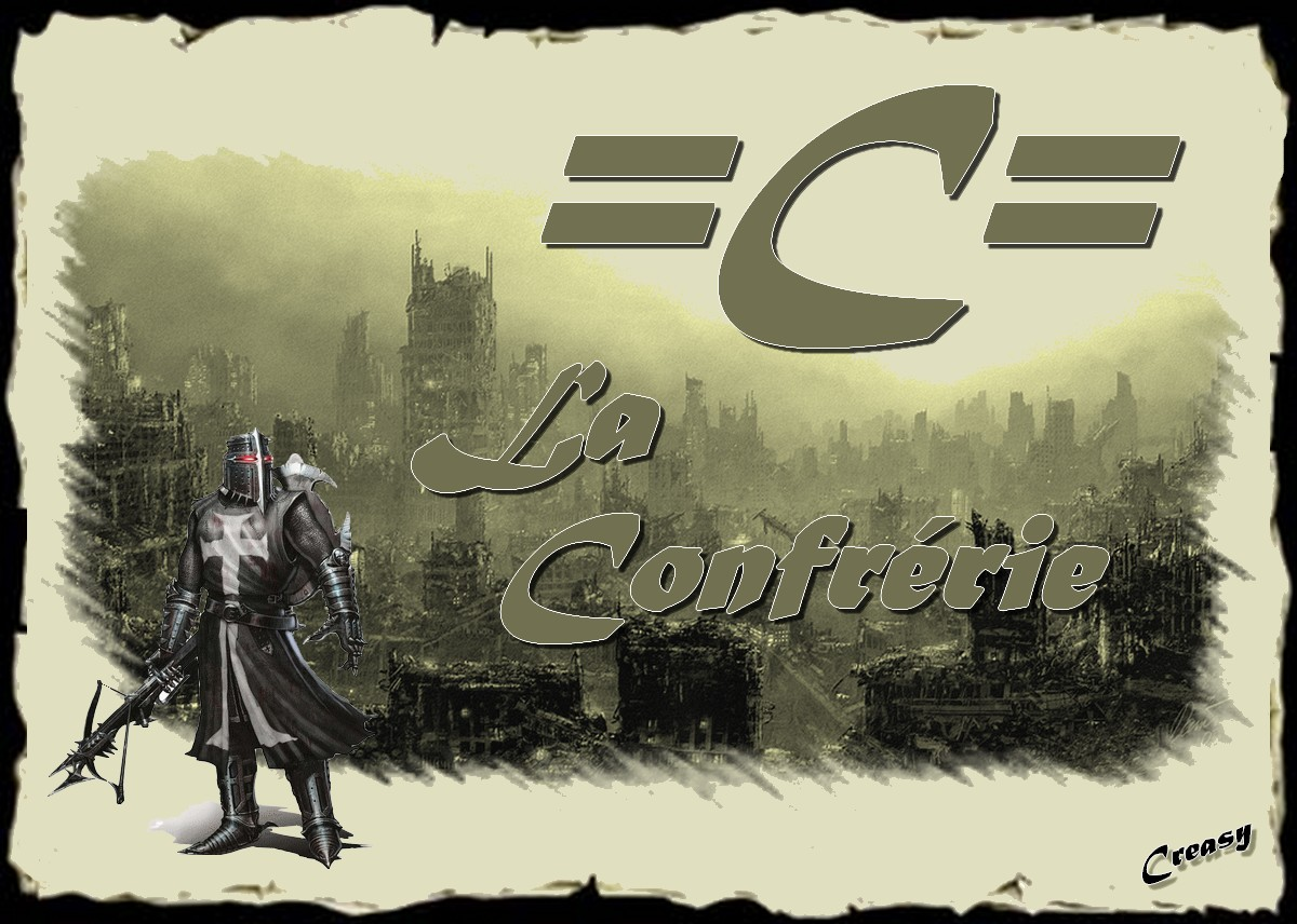 la confrérie =c= Index du Forum