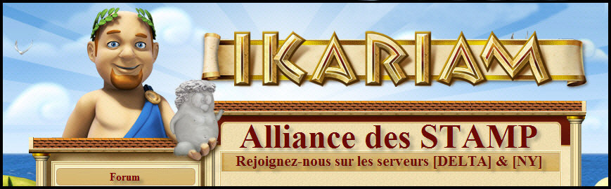 Forum de l'alliance des stamp d'ikariam Index du Forum