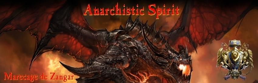 Anarchistic Spirit (Marécage de Zangar) Index du Forum