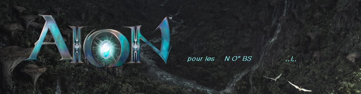 AION pour les nO° BS      ,,!,, Index du Forum