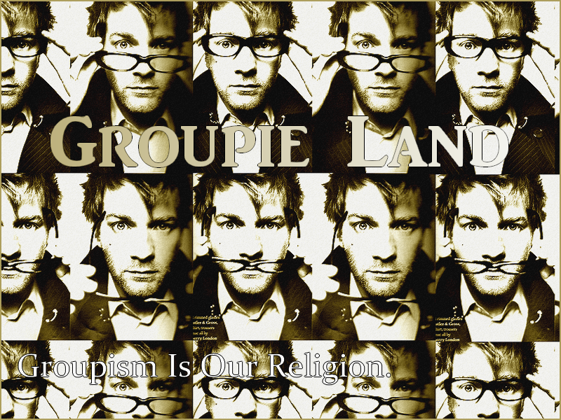 Groupie Land Forum Index