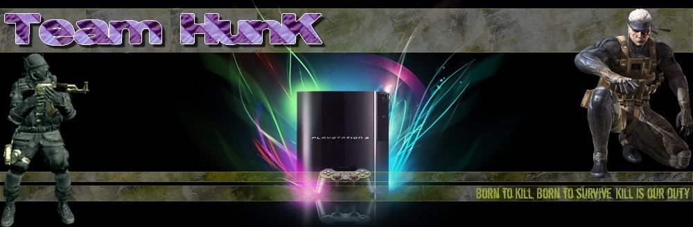 Team HunK PS3 Index du Forum
