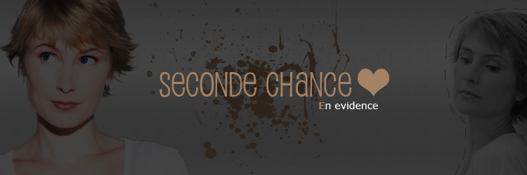 [[seconde chance]] Index du Forum