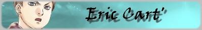:Eric: