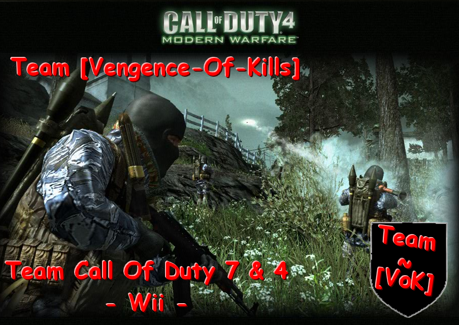 Team [VoK] - Cod7 & Cod 4 Wii Index du Forum