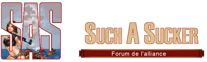 forum des Such A Suckers Index du Forum