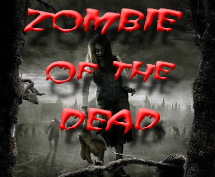 ZOMBIE OF THE DEAD Index du Forum