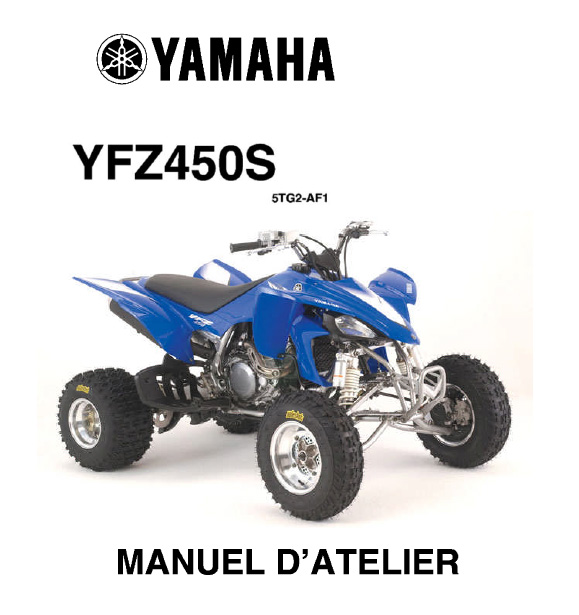 les mordus du quad manuel d 39 atelier 450 yfz yamaha en fran ais. Black Bedroom Furniture Sets. Home Design Ideas