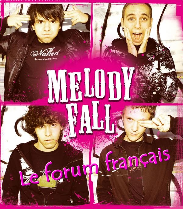 Forum français sur le groupe Melody Fall Index du Forum