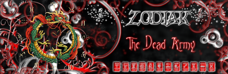 ~ZoDiak~~The Dead Army~ Forum Index