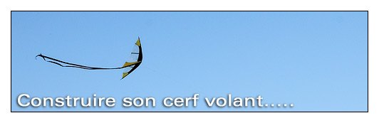 Construire son cerf volant Index du Forum
