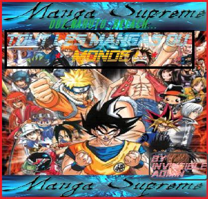 Manga Suprême ! LE forum des manga ! Forum Index