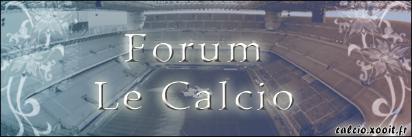 Le Calcio Index du Forum