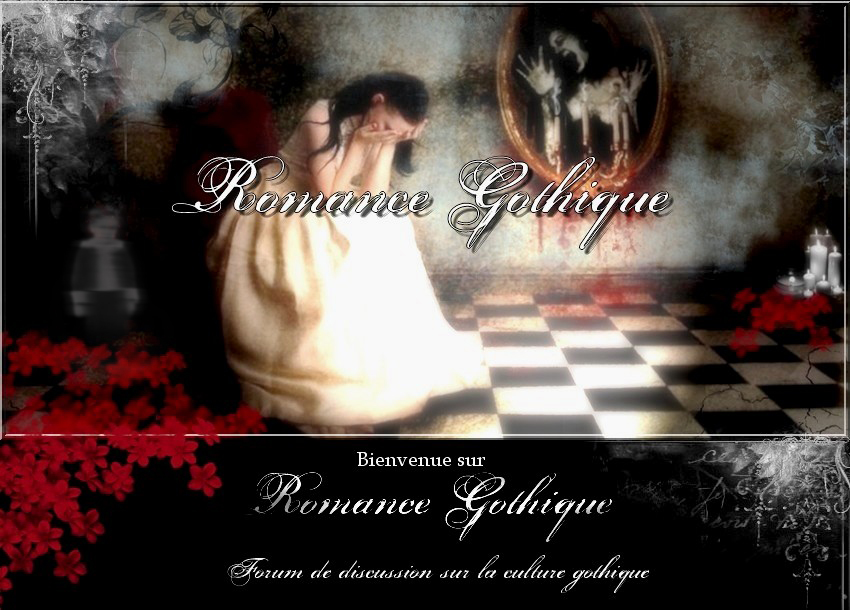 Romance Gothique Index du Forum