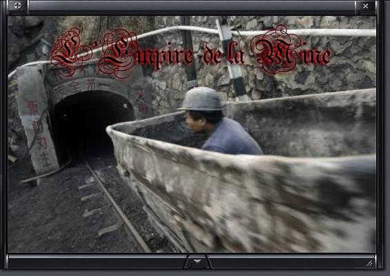 L'empire De La Mine Index du Forum