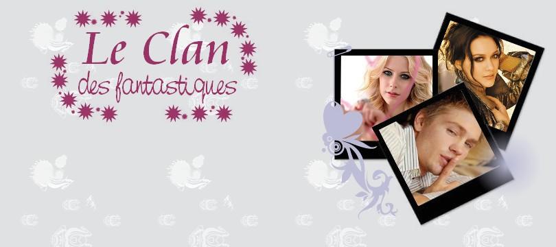 *°* Le Clan des Fantastiques *°* Index du Forum