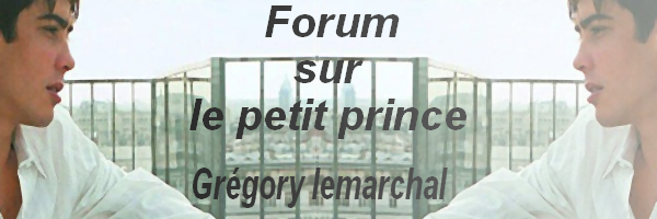 Gregory lemarchal Index du Forum