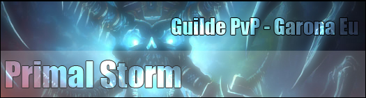 Bienvenue sur le forum de la guilde Primal Storm Index du Forum