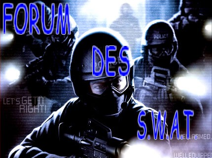 S.W.A.T. Index du Forum