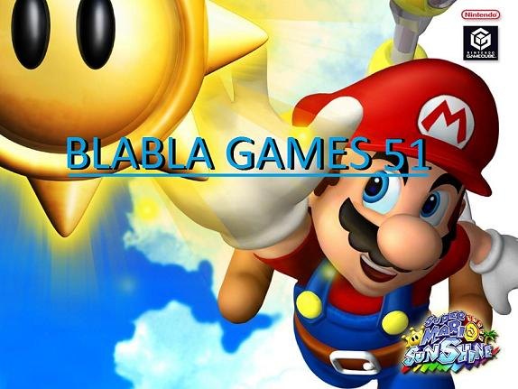 Blabla Games51 Forum Index