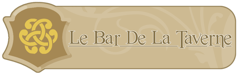 Le Bar de la Taverne Index du Forum