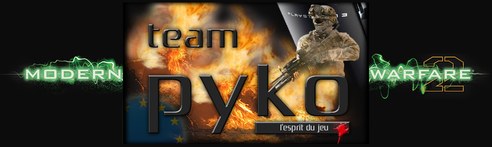 team pyko de B.O ps3 Index du Forum