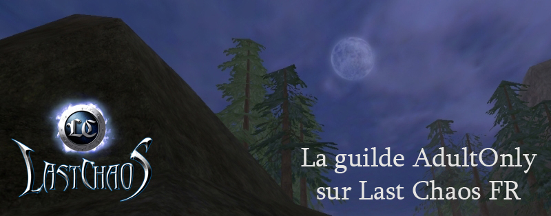 La guilde AdultOnly sur Last Chaos FR Index du Forum