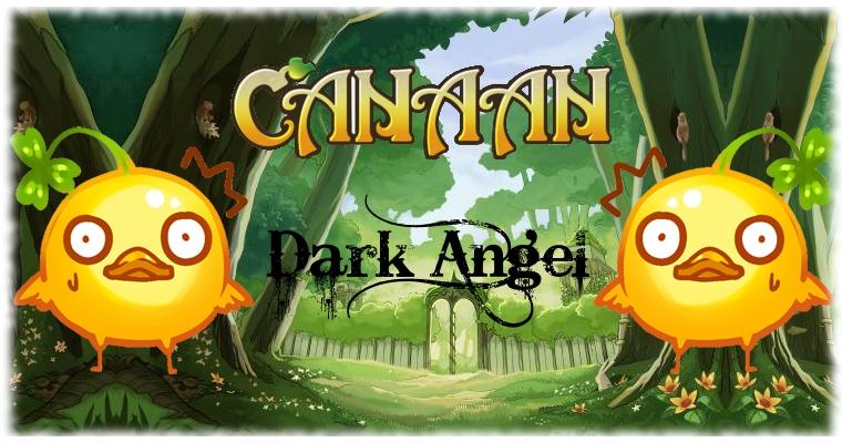 Forum de la guilde DarkAngel sur Canaan Online  Forum Index