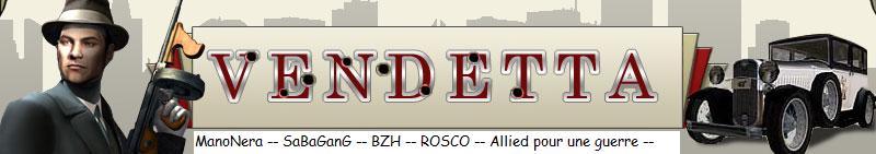 Les Alliés Vendetta.fr-s5 : MN...SB...BZH...ROSCO :: Forum Index
