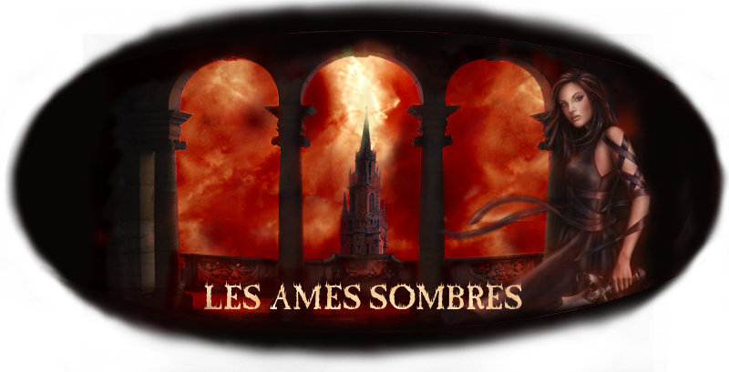 Les Ames Sombres Index du Forum