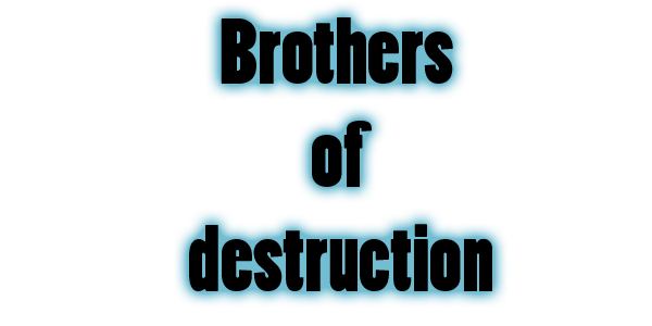 brothers of destruction Forum Index