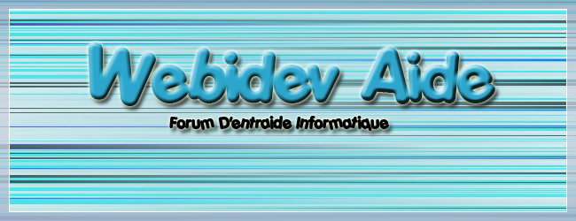 *Webidev-Aide* Index du Forum