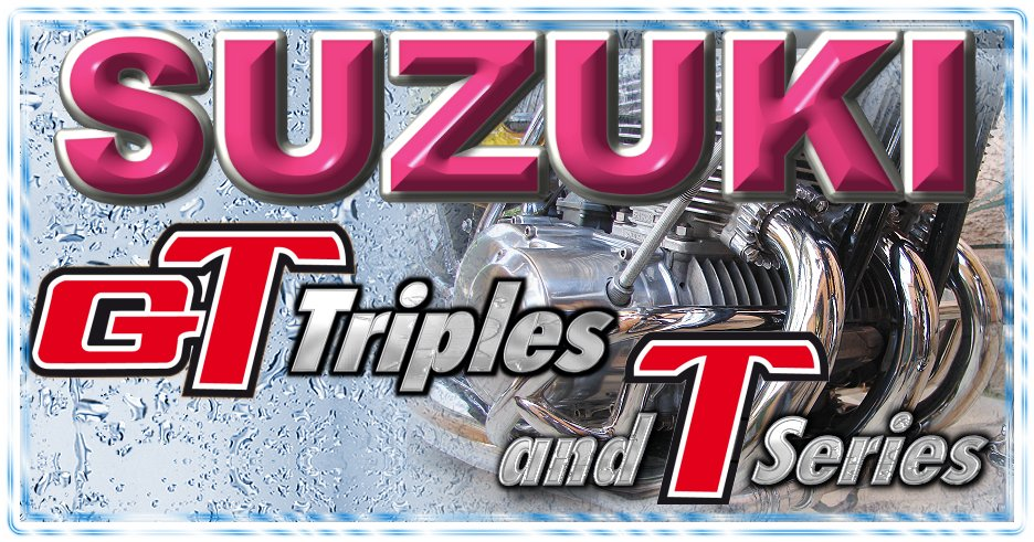 Suzuki GT Triples and T Series Index du Forum