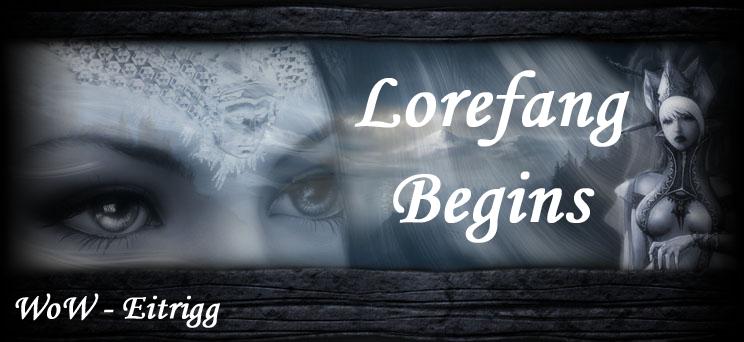 Lorefang Begins Index du Forum