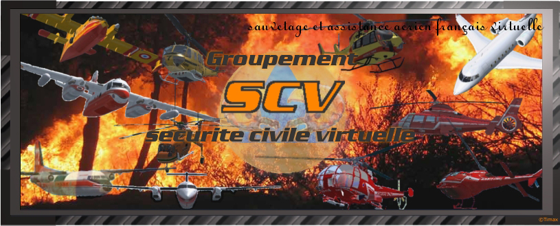 Groupe SECURITE CIVILE VIRTUELLE Index du Forum