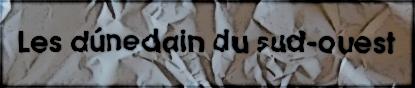les dúnedain du SO Index du Forum