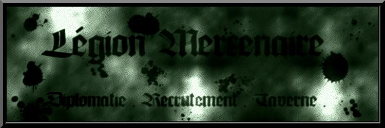 Les Légions Mercenaires Index du Forum