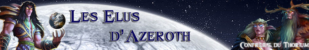 Les Elus d'Azeroth Index du Forum