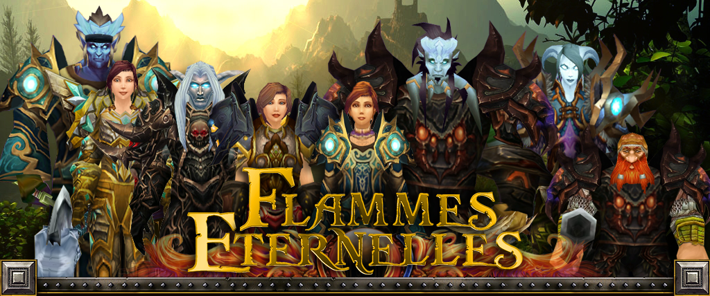 Les Flammes Eternelles - EU Sargeras Index du Forum