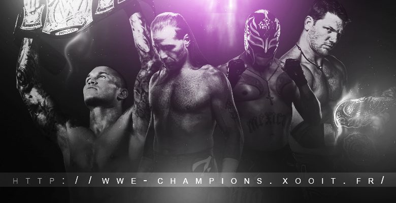 WWE CHAMPIONS Index du Forum