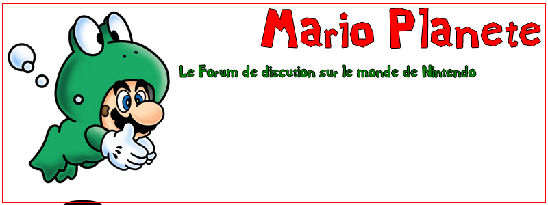 Planète Mario Index du Forum