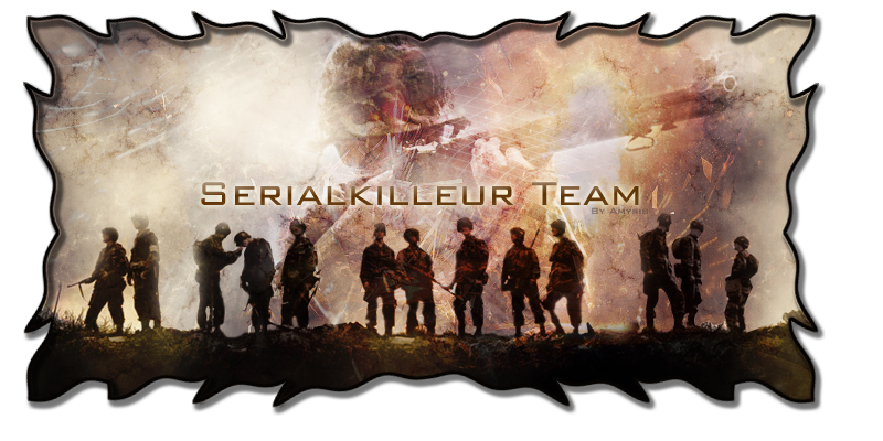 Team -SerialKilleur-  Index du Forum