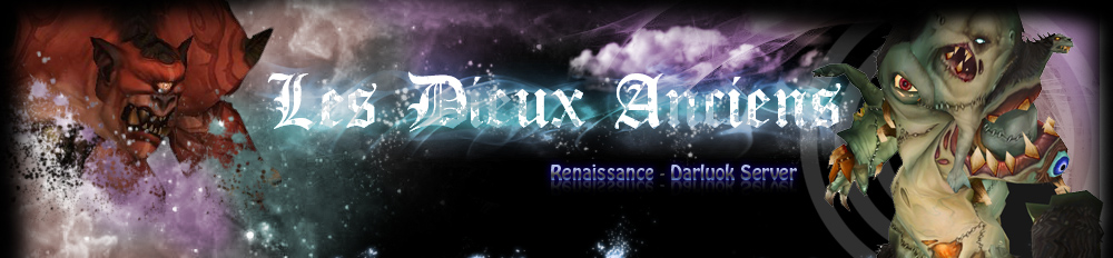 Forum de la guilde des dieux anciens sur Darluok Server. Index du Forum