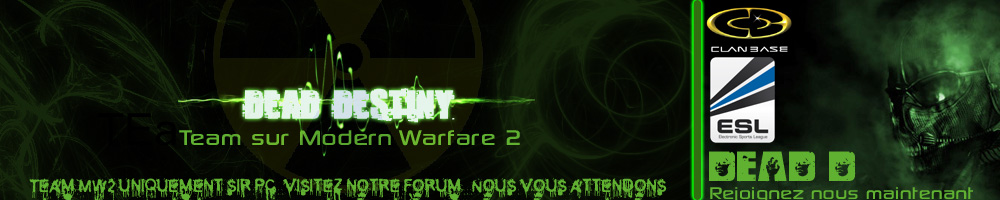 dead-destiny [team mw2] Index du Forum