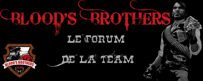 Blood's Brothers Index du Forum