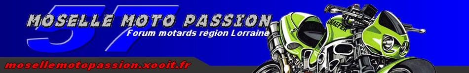 Moselle Moto Passion Index du Forum