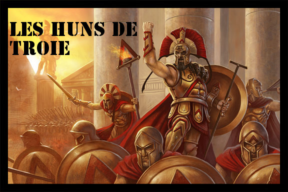 Huns de Troie Forum Index