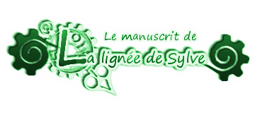 Le manuscrit de la Lignée de Sylve Index du Forum