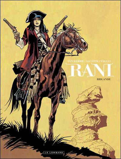 Bandes dessinées, faites découvrir vos séries... - Page 8 Rani-21e8ae1